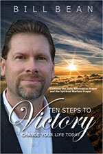 Ten Steps To Victory: Change Your Life Today! by Bill Bean