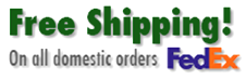 Free shipping on all domestic orders. Fedex.